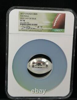 2017 Canada Football Signed NGC PF70 First Day Joe Theismann $25 Silver Proof